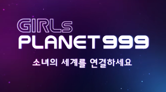 """Girls Planet 999"" é o retorno da MNET aos survival shows femininos para formar um novo girlgroup"